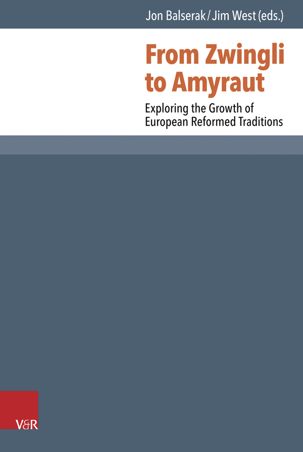 "Artikel ""Zwinglis covenantal turn"" / Buchcover ""From Zwingli to Amyraut"""